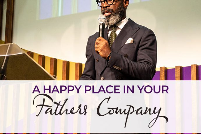 The Happy Place In Your Father's Company