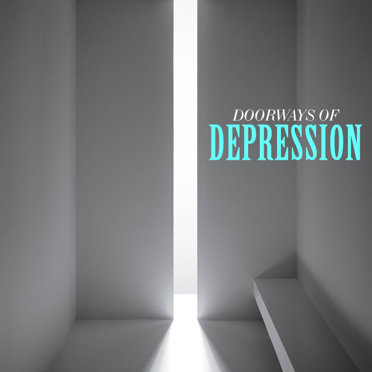Doorways of Depression (Part7)