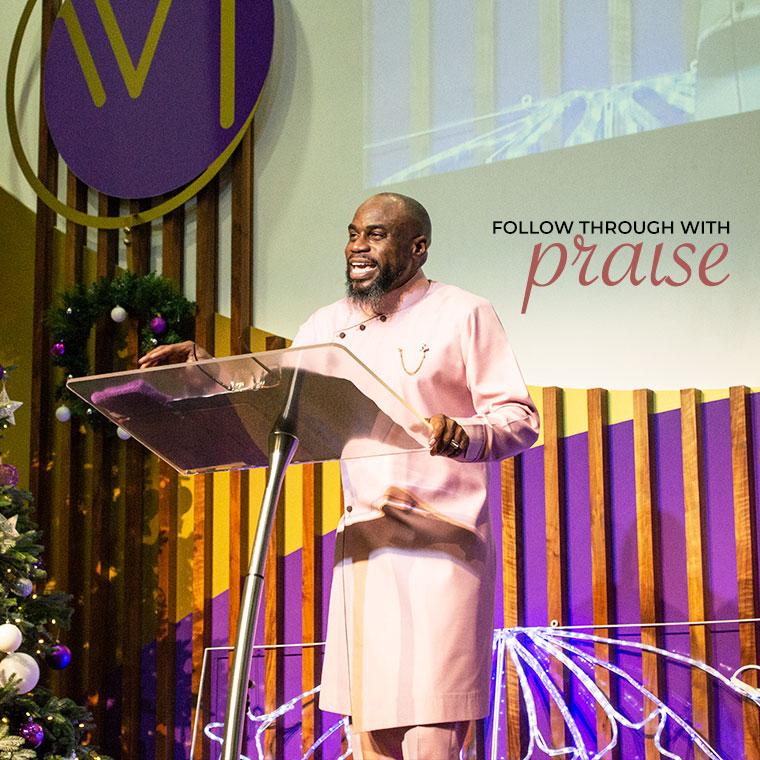 Follow Through With Praise