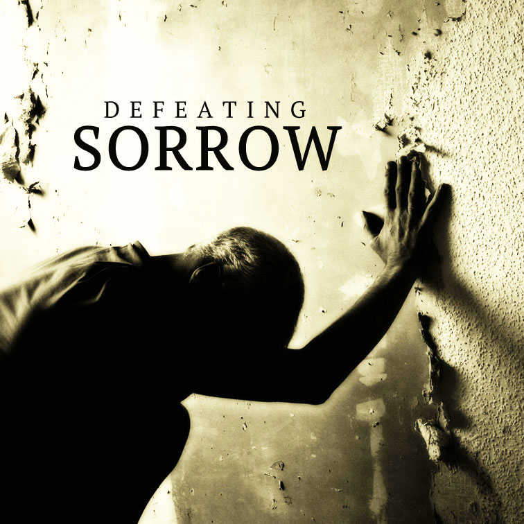 Defeating Sorrow