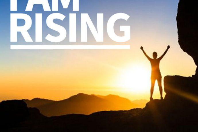 I Am Rising (Part2)