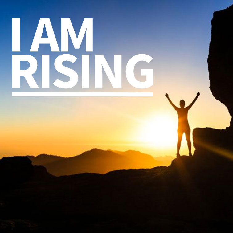 I Am Rising (Part1)