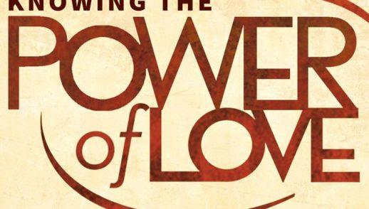 Knowing The Power of Love