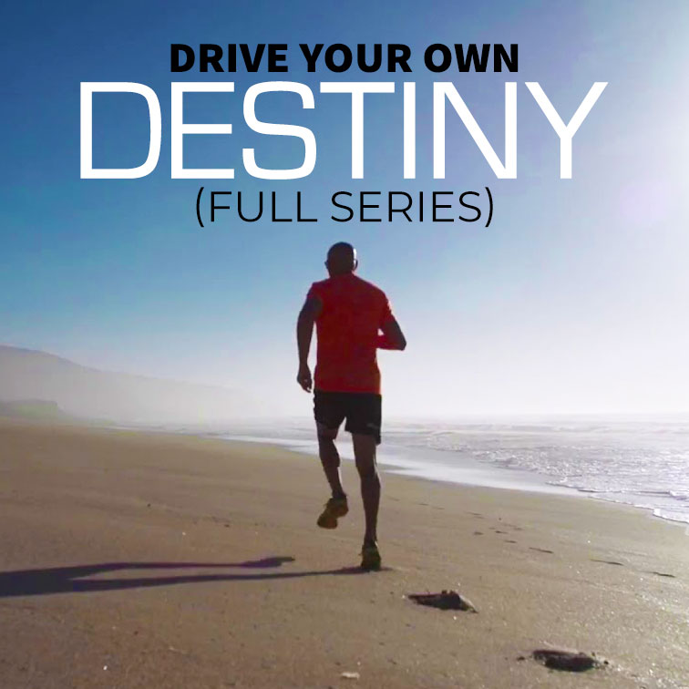 Drive Your Own Destiny (Full Series)