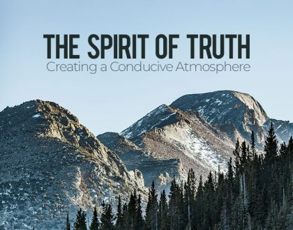 The Spirit of Truth (Part2)