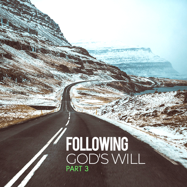 Following God's Will (Part 3)