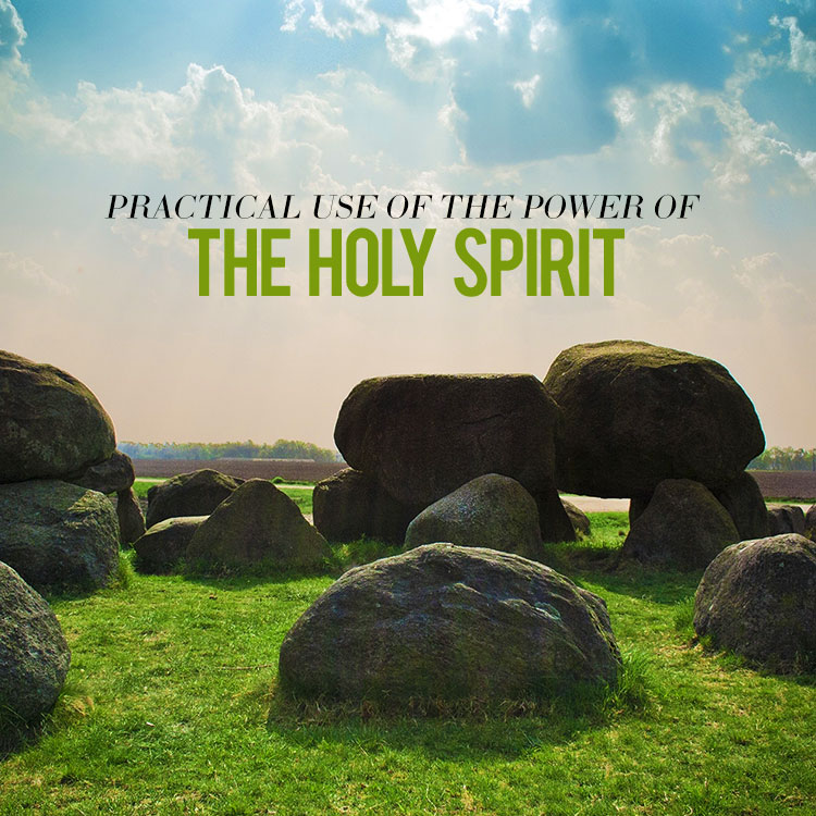 Practical Use of the Power of The Holy Spirit