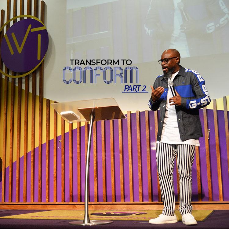 Transform to Conform (Part2)