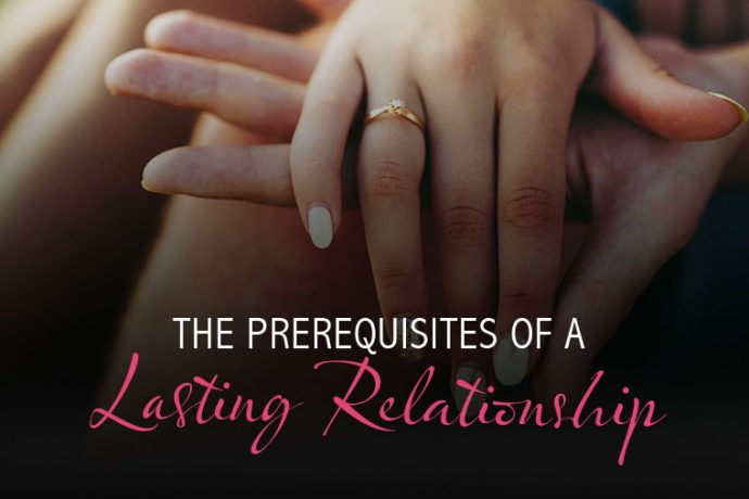 The Prerequisites of a Lasting Relationship