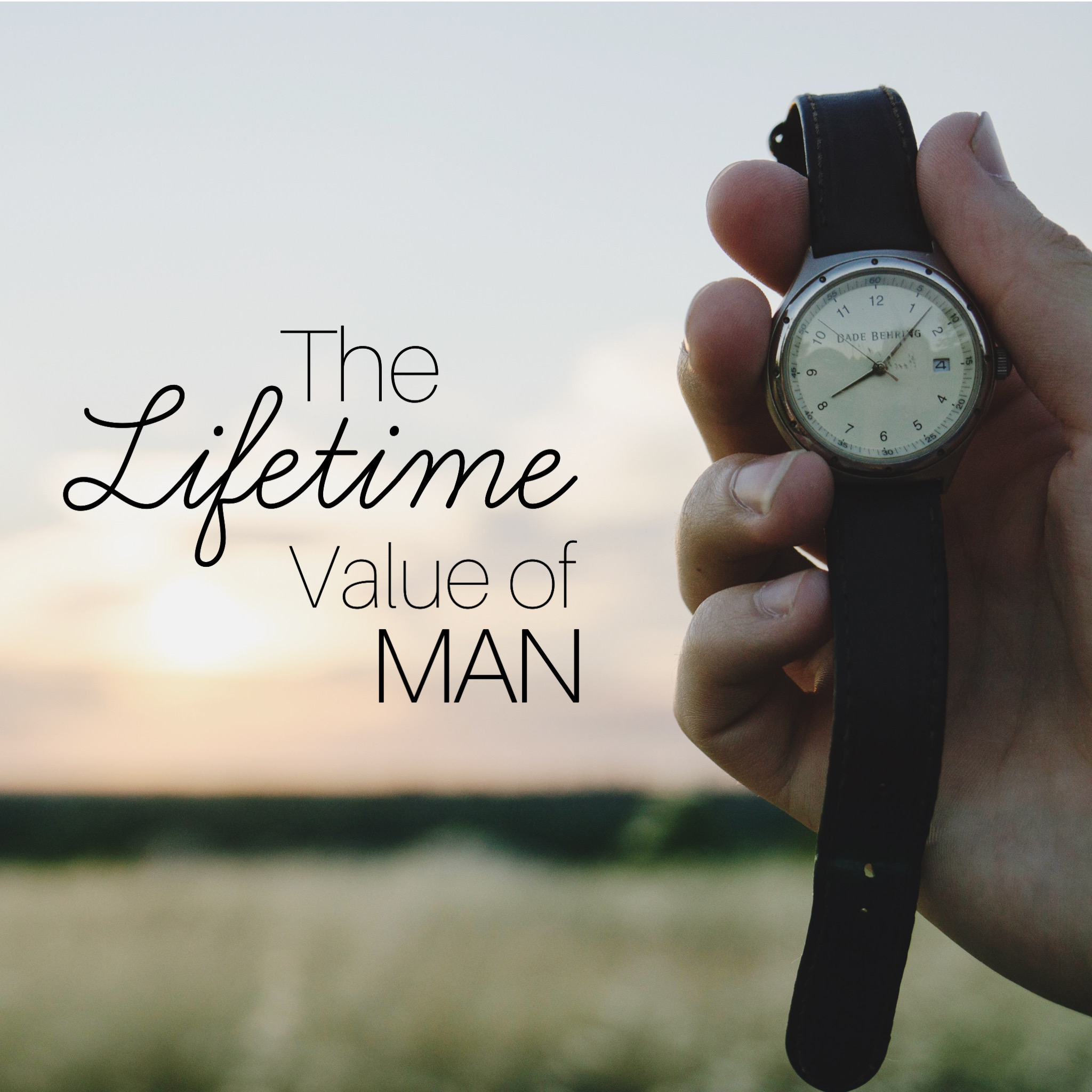 Making Room: The Lifetime Value of Man