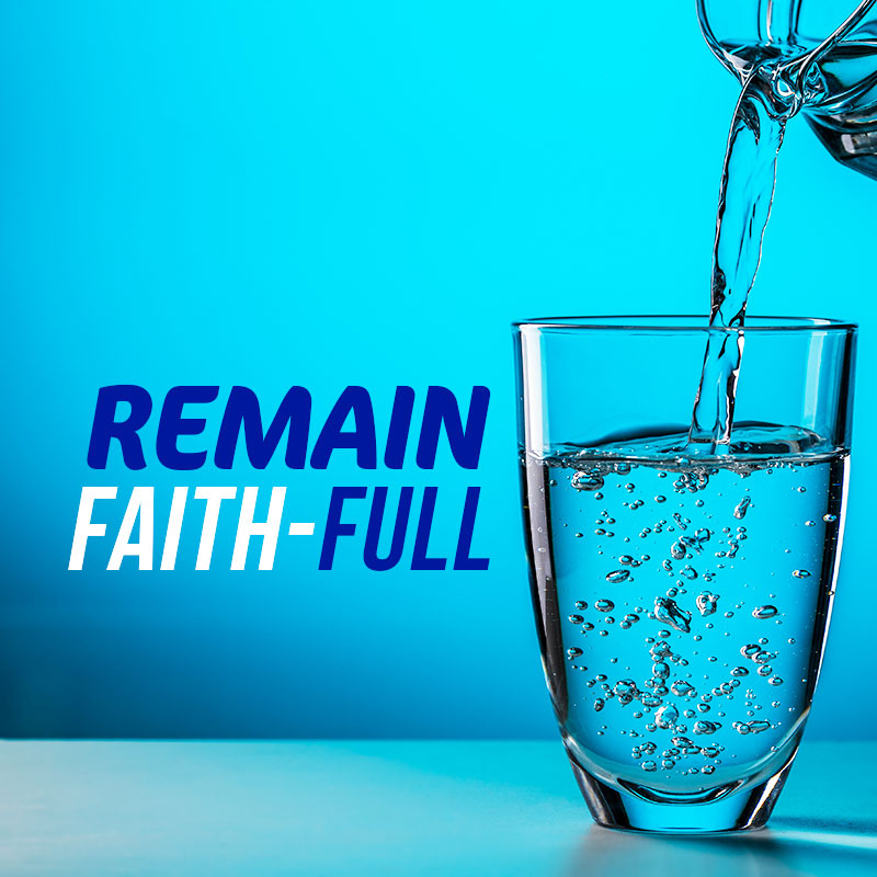 Remain Faith-Full