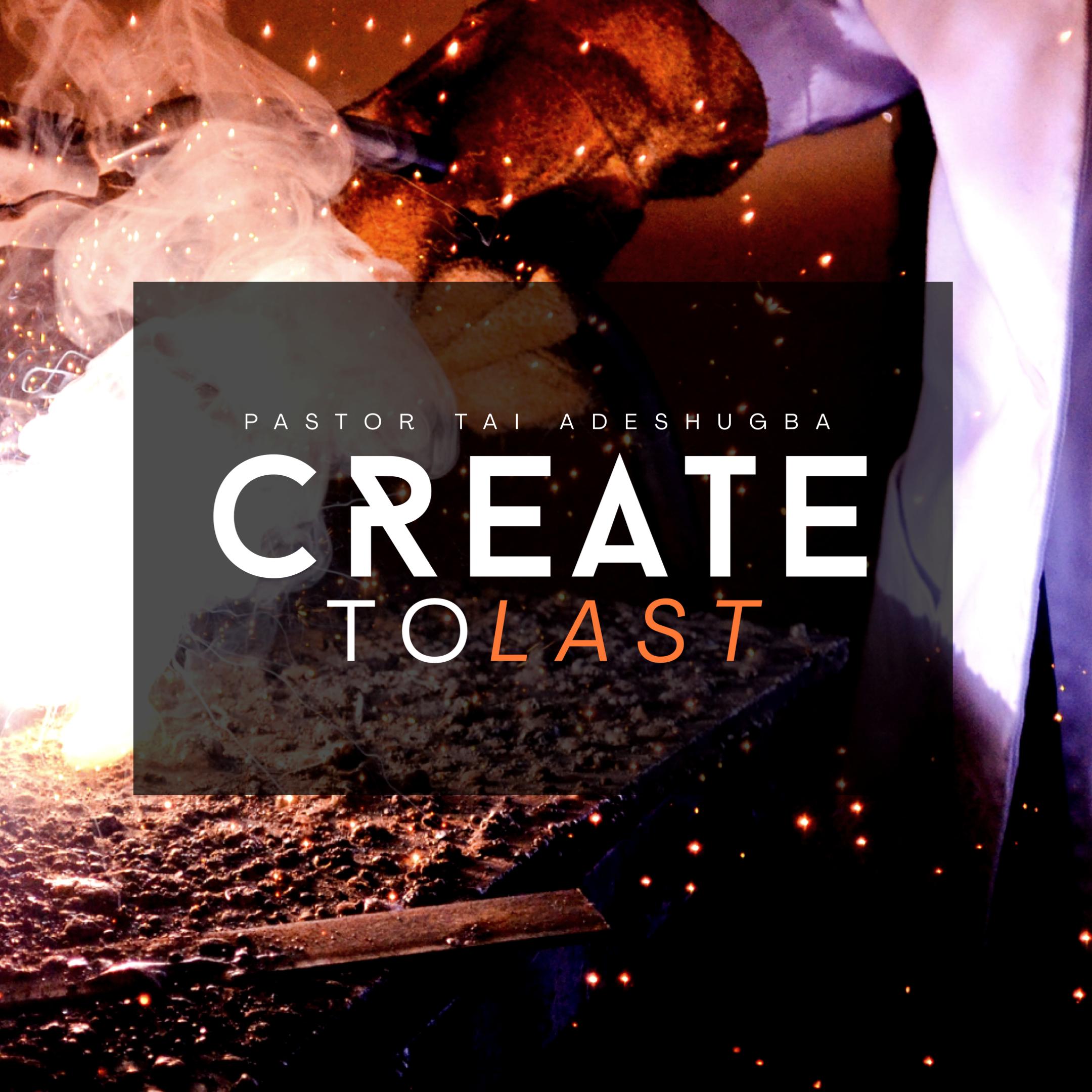 Create To Last