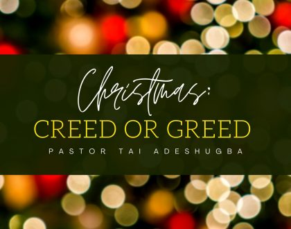 Christmas: Creed or Greed (Part 1)