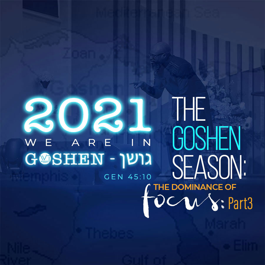 The Goshen Season (Part 4)