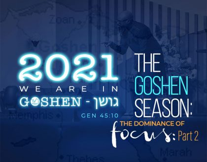 The Goshen Season (Part 3)