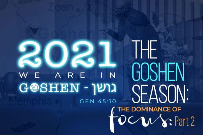 The Goshen Season (Part 3)