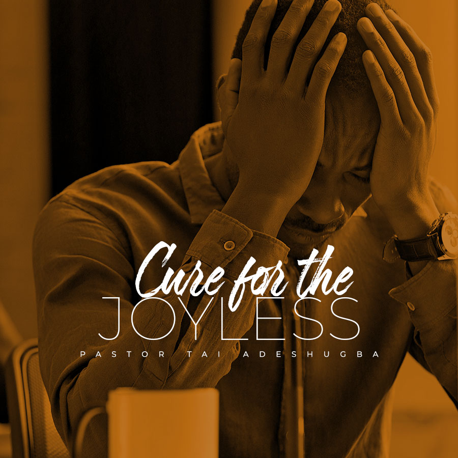 Cure for the Joyless