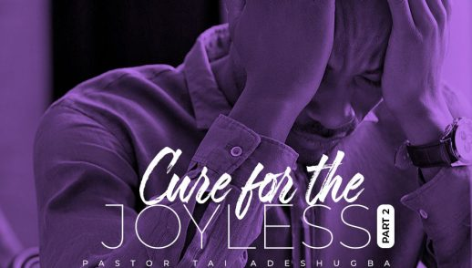 Cure for the Joyless (Part 2)