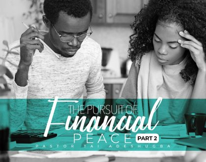 The Pursuit of Financial Peace (Part 2)