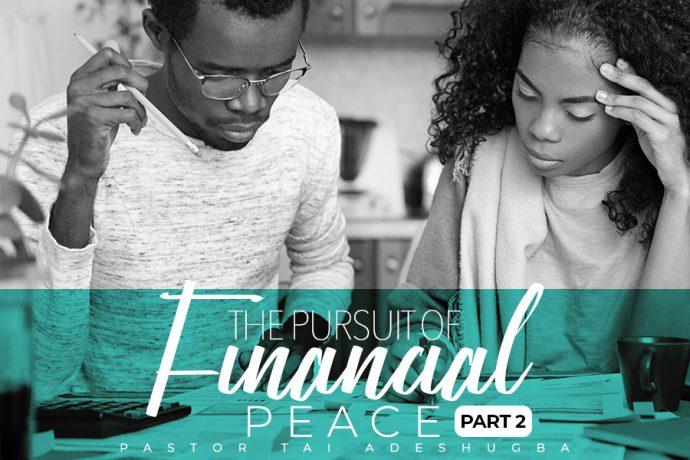 The Pursuit of Financial Peace (Part 2)