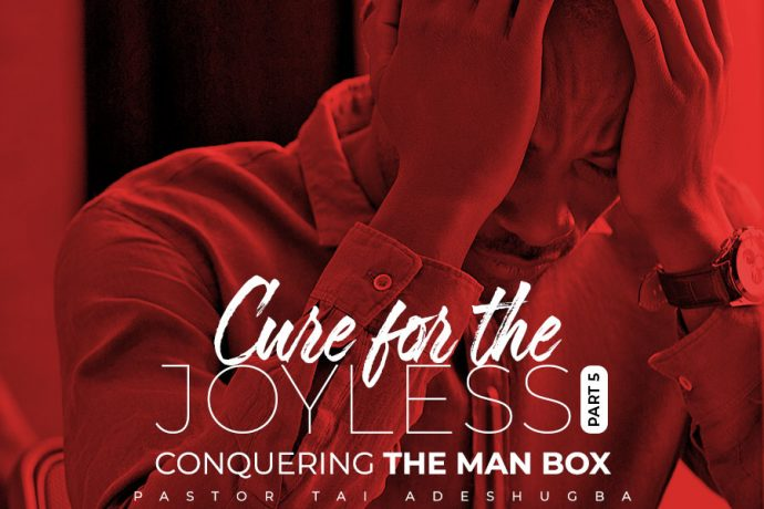 Cure for the Joyless (Part 5)