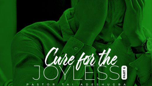 Cure for the Joyless (Part 6)