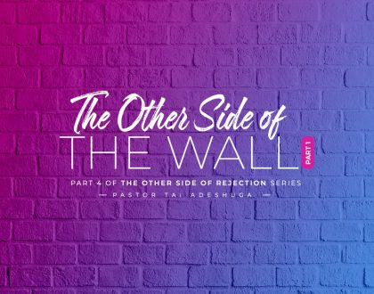 The Other Side of the Wall (Part 1)