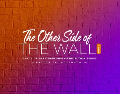 The Other Side of the Wall (Part 2)