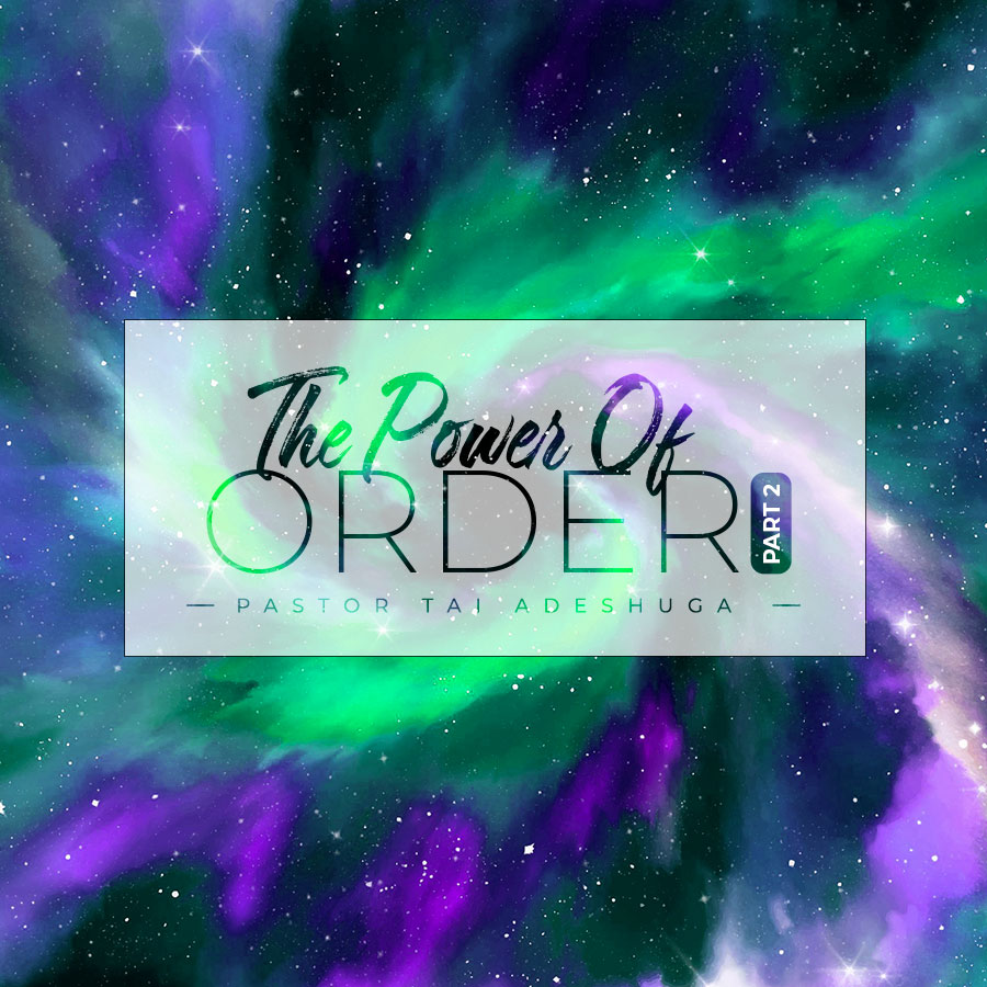 The Power of Order (Part 2)